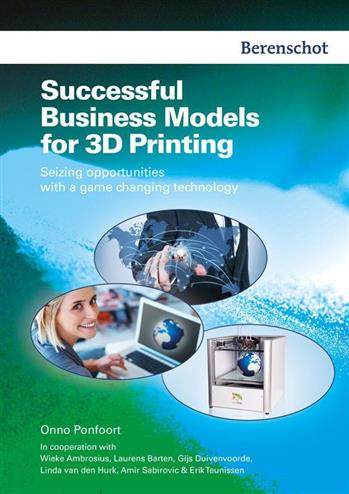 Successfull business models for 3D printing