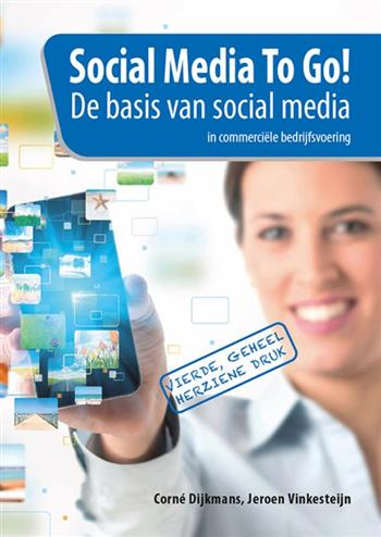 9789491838781 - Social media to go! de basis van social media in commerciele bedrijfsvoering