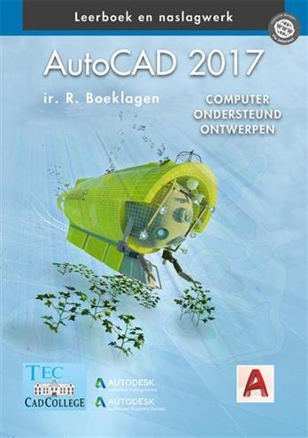 AutoCAD 2017. computer ondersteund ontwerpen, Ronald Boeklagen, Hardcover