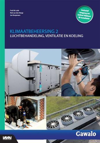 Klimaatbeheersing 2, luchtbehandeling, ventilatie en koeling. Fred de Lede, Paperback