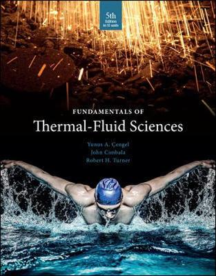 9789814720953 - Fundamentals Of Thermal-Fluid Sciences (Si Units)